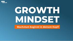 growth mindset wachstum beginnt im kopf